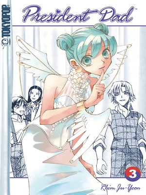 cover image of President Dad, Volume 3