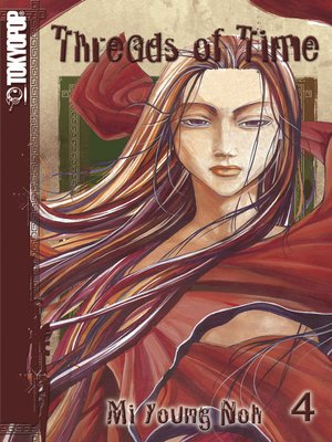 cover image of Threads of Time, Volume 4