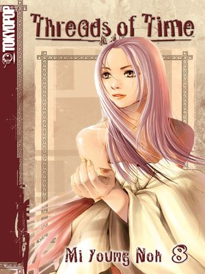 cover image of Threads of Time, Volume 8