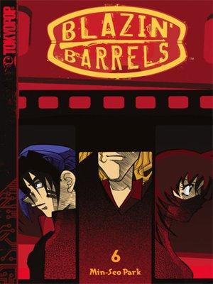 cover image of Blazin' Barrels, Volume 6