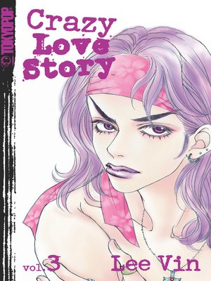 cover image of Crazy Love Story, Volume 3