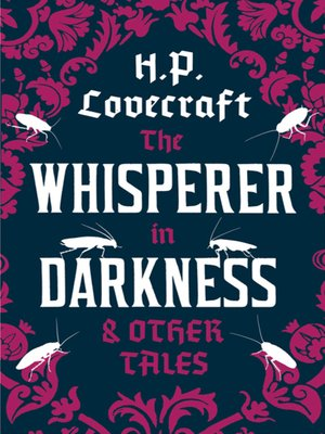 cover image of The Whisperer in the Darkness and Other Tales