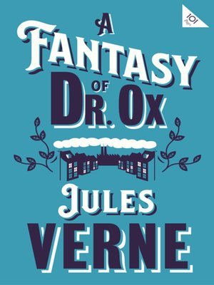 cover image of A Fantasy of Dr Ox