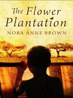 cover image of The Flower Plantation