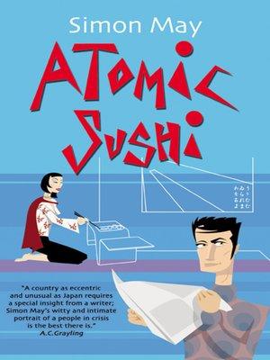 cover image of Atomic Sushi