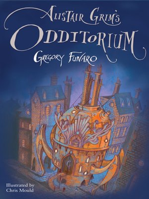 cover image of Alistair Grim's Odditorium