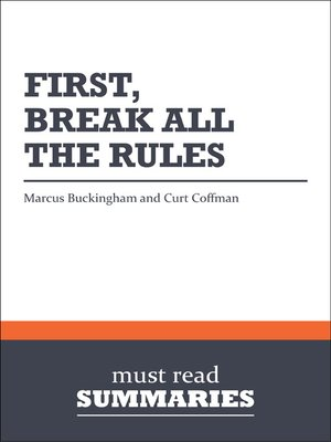 cover image of First, Break All the Rules - Marcus Buckingham & Curt Coffman