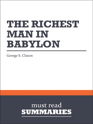 cover image of The Richest Man in Babylon - George S. Clason