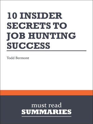 cover image of 10 Insider Secrets to Job Hunting Success - Todd Bermont