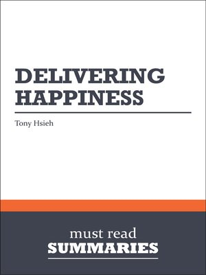 cover image of Delivering Happiness - Tony Hsieh
