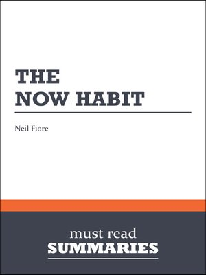 cover image of The Now Habit - Neil Fiore