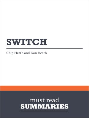 cover image of Switch - Chip and Dan Heath