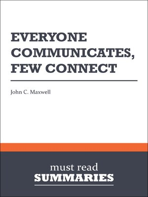 cover image of Everyone Communicates, Few Connect - John C. Maxwell