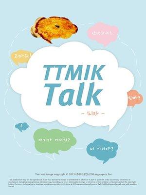 cover image of TTMIK Talk-Pizza