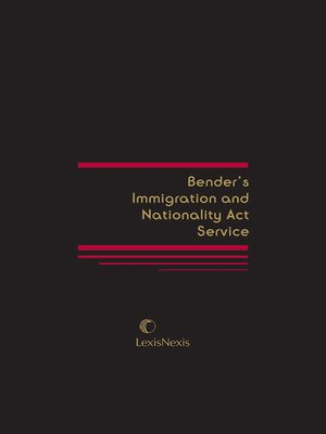 cover image of Bender's Immigration and Nationality Act Service