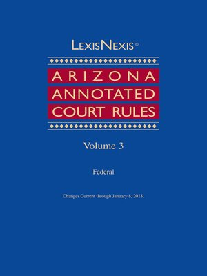 cover image of LexisNexis Arizona Annotated Court Rules