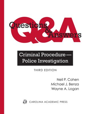 Cover of Questions & Answers: Criminal Procedure - Police Investigation