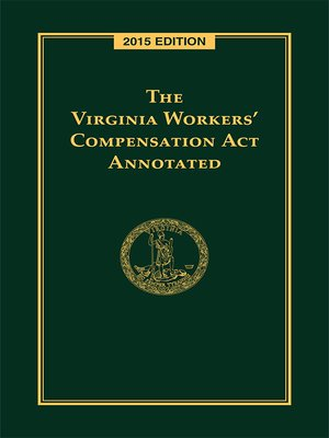 cover image of The Virginia Workers' Compensation Act Annotated