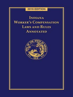 cover image of Indiana Worker's Compensation Laws and Rules Annotated