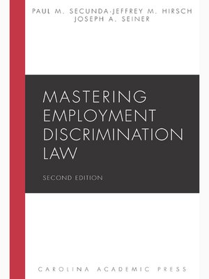 Cover of Mastering Employment Discrimination Law by Paul M. Secunda, Jeffrey M. Hirsch, and Joseph A. Seiner