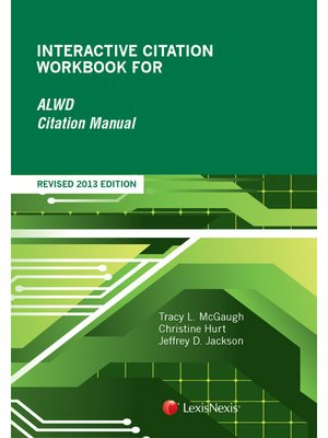 cover image of Interactive Citation Workbook for ALWD: Guide to Legal Citation