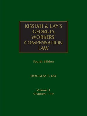 cover image of Kissiah's Georgia Workers' Compensation Law