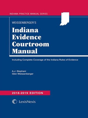 cover image of Indiana Evidence Courtroom Manual
