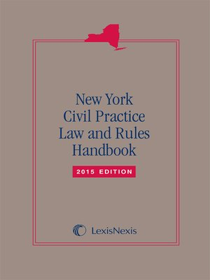 cover image of LexisNexis New York Civil Practice Law and Rules Handbook
