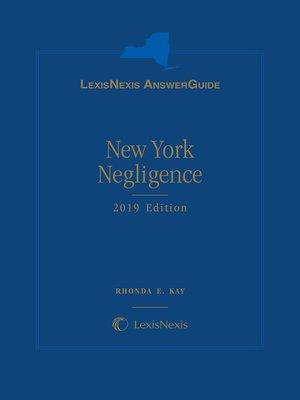 cover image of LexisNexis AnswerGuide New York Negligence