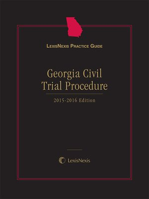 cover image of LexisNexis Practice Guide: Georgia Civil Trial Procedure