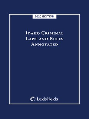 cover image of Idaho Criminal Laws and Rules Annotated