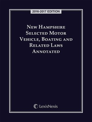 cover image of New Hampshire Selected Motor Vehicle, Boating and Related Laws Annotated