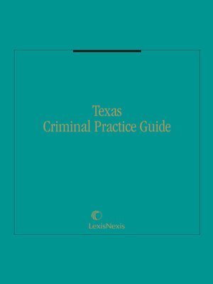 cover image of Texas Criminal Practice Guide