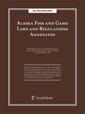 cover image of Alaska Fish and Game Laws and Regulations Annotated