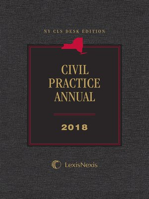 cover image of NY CLS Desk Edition Civil Practice Annual