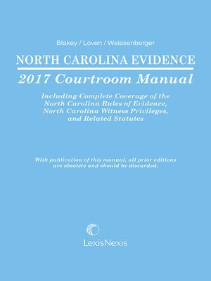 north carolina evidence courtroom manual by glen weissenberger rh overdrive com north carolina driver's manual north carolina manual uniform traffic control