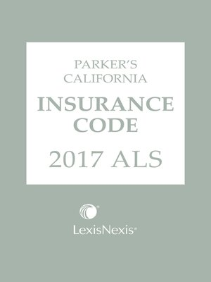 cover image of Parker's California Insurance Code ALS
