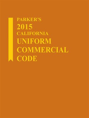 cover image of Parker's 2015 California Uniform Commercial Code