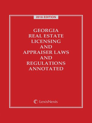 cover image of Georgia Real Estate Licensing and Appraiser Laws and Regulations Annotated