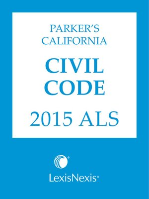 cover image of Parker's California Civil Code 2015 ALS