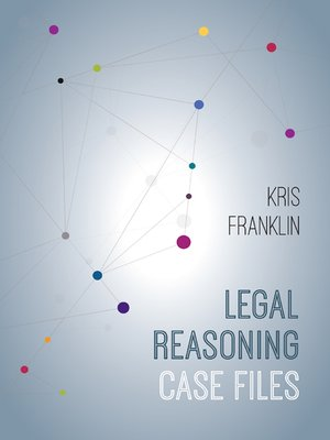 cover image of Legal Reasoning Case Files