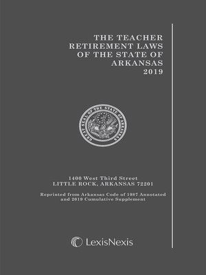 cover image of The Teacher Retirement Laws of the State of Arkansas