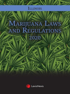 cover image of Illinois Marijuana Laws and Regulations