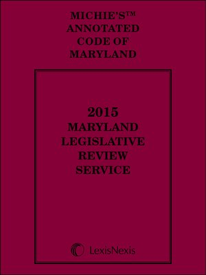 cover image of Maryland Legislative Review Service, 2015