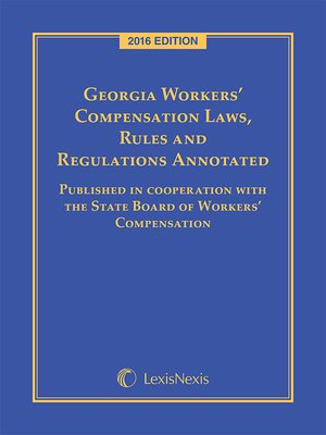 cover image of Georgia Workers' Compensation Laws, Rules & Regulations Annotated