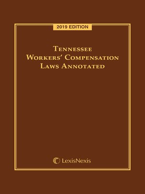 cover image of Tennessee Workers' Compensation Laws Annotated