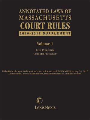 cover image of Massachusetts Court Rules Annotated