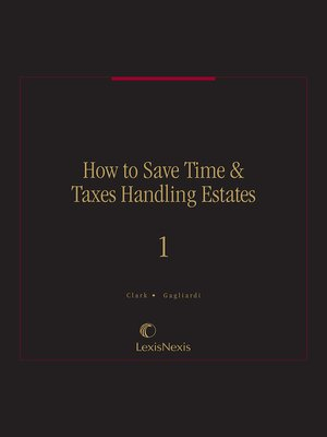 cover image of How to Save Time & Taxes Handling Estates