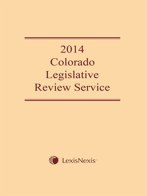cover image of 2014 Colorado Legislative Review Service