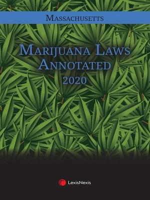cover image of Massachusetts Marijuana Laws Annotated